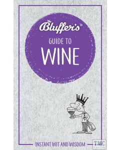 Haynes Bluffer's Guide To Wine Paperback