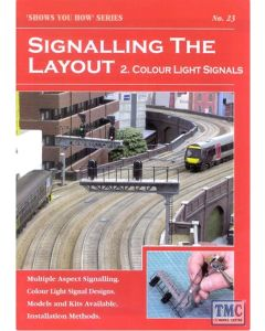 23 Peco Shows You How - Signalling the Layout - Part 2: Colour Light Signals NO.23