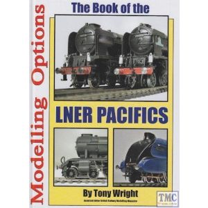 The Book Of LNER Pacifics By Tony Wright