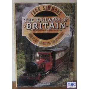 The Railways Of Britain Book By Jack Simmons