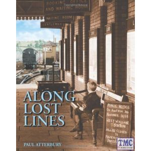 Along Lost Lines Book By Paul Atterbury