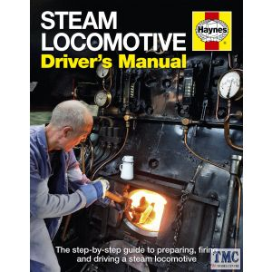 Haynes Steam Locomotive Driver's Manual Hardback