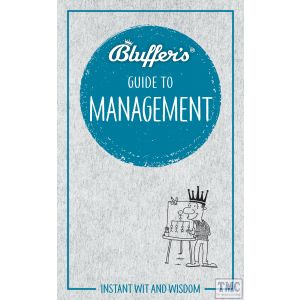 Haynes Bluffer's Guide To Management Paperback