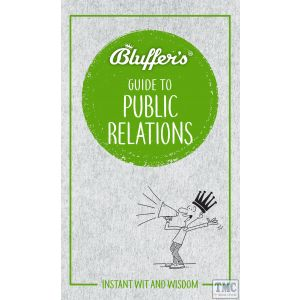 Haynes Bluffers Guide To Public Relations Paperback