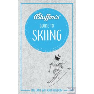 Haynes Bluffer's Guide To Skiing Paperback