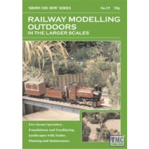 19 Peco Shows You How - Railway Modelling Outdoors in the Larger Scales NO.19